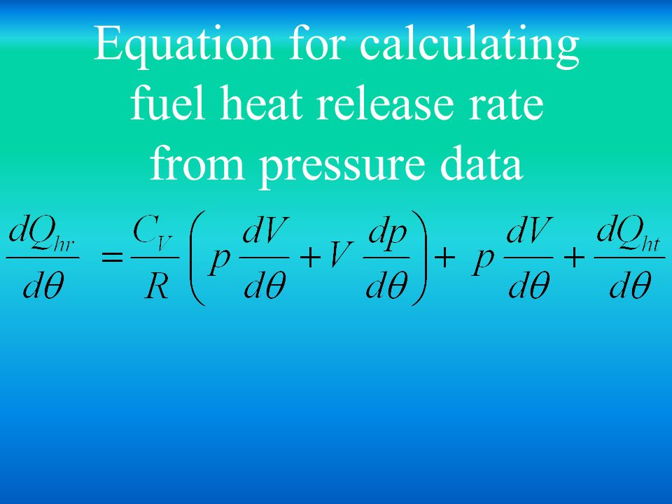 Equation for calculating fuel heat release rate from pressure data