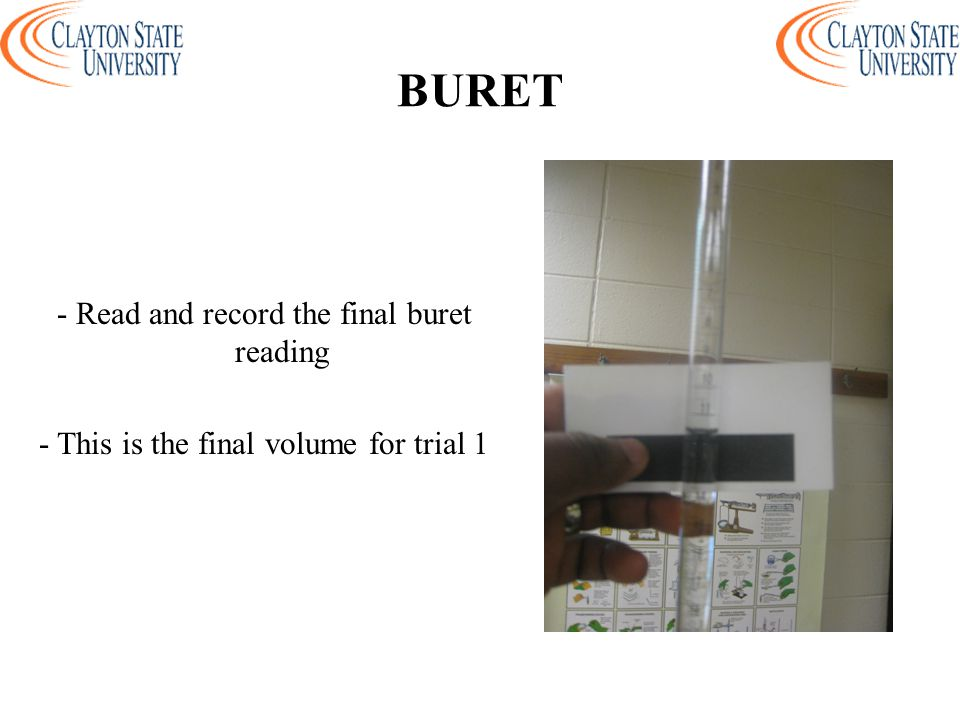 BURET - Read and record the final buret reading - This is the final volume for trial 1