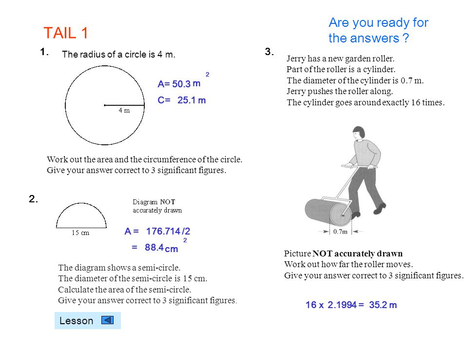 TAIL 1 m Are you ready for the answers 1. 2. 3. Lesson