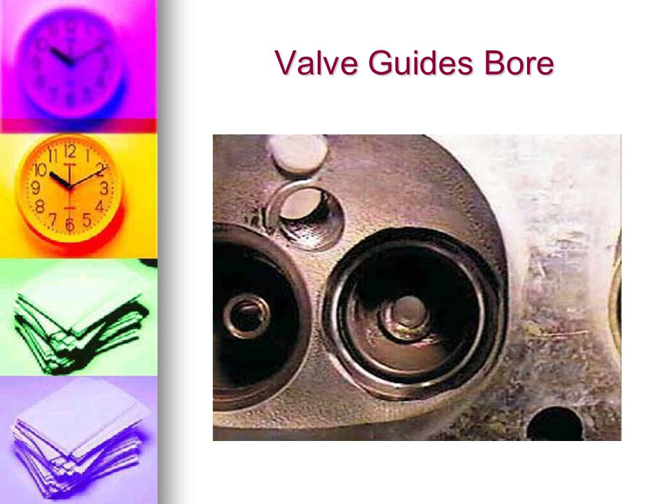 Valve Guides Bore