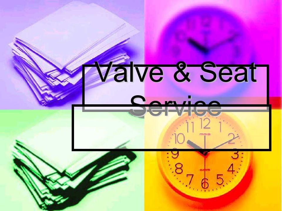 Valve & Seat Service