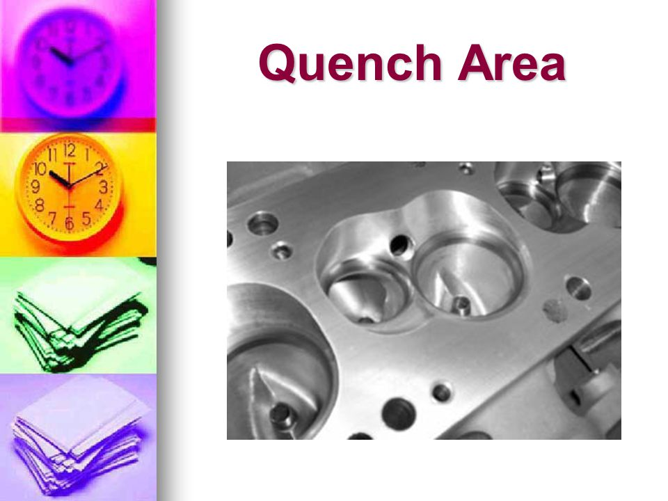 Quench Area