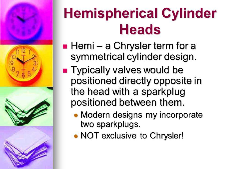Hemispherical Cylinder Heads
