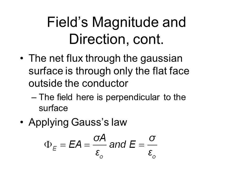 Field's Magnitude and Direction, cont.