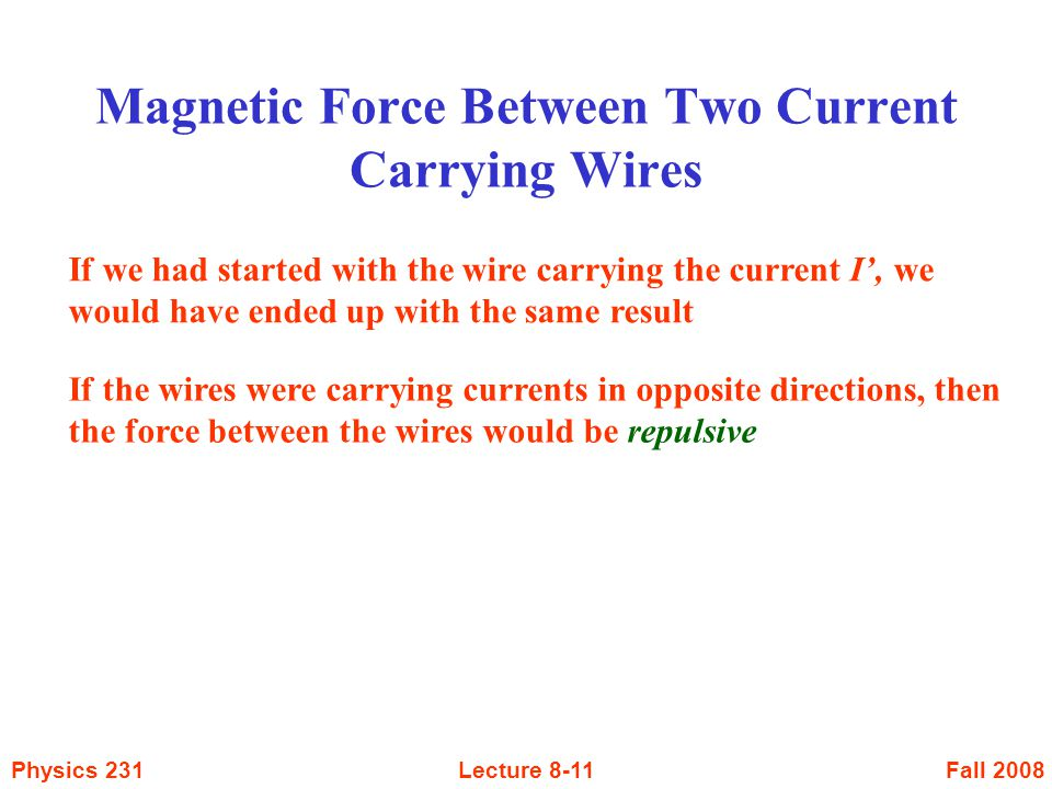 Magnetic Force Between Two Current Carrying Wires