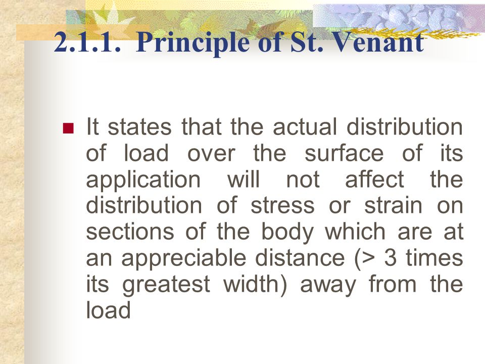 2.1.1. Principle of St. Venant