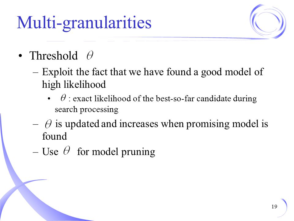 Multi-granularities Threshold