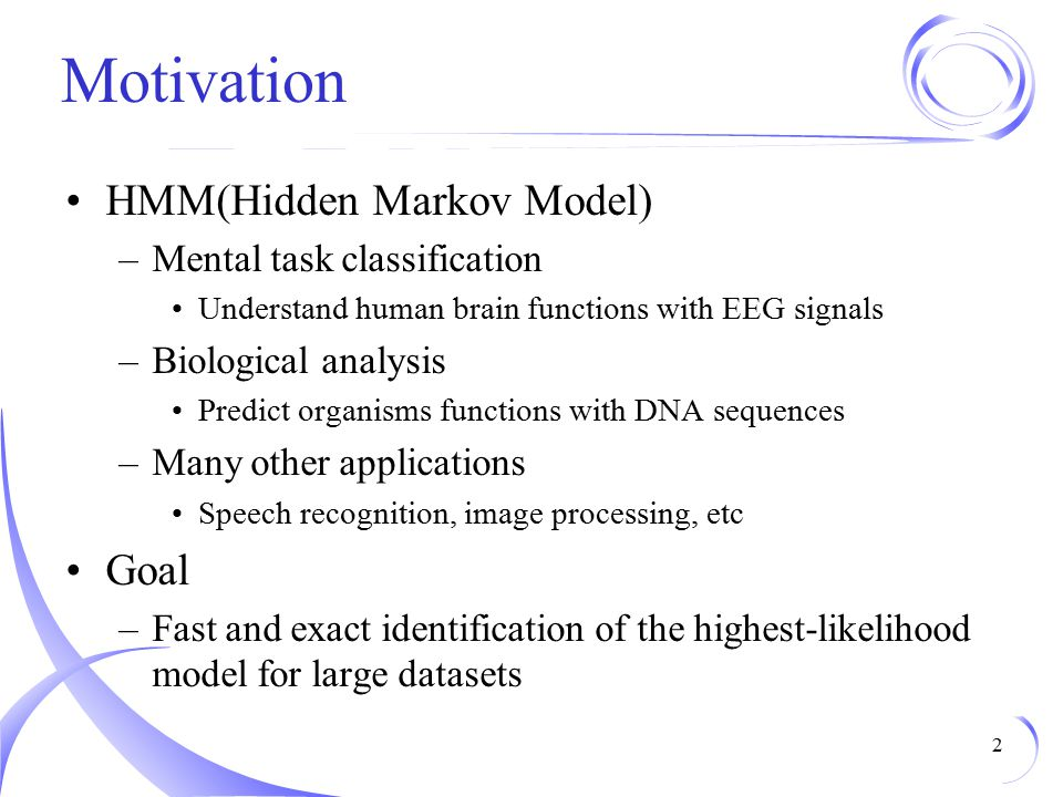 Motivation HMM(Hidden Markov Model) Goal Mental task classification