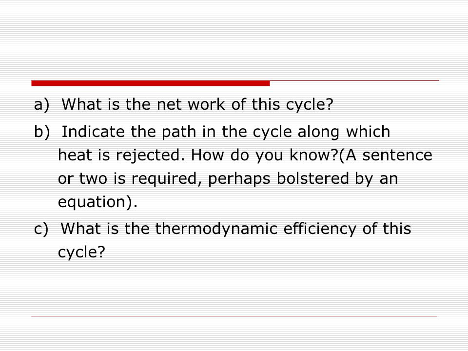 a) What is the net work of this cycle