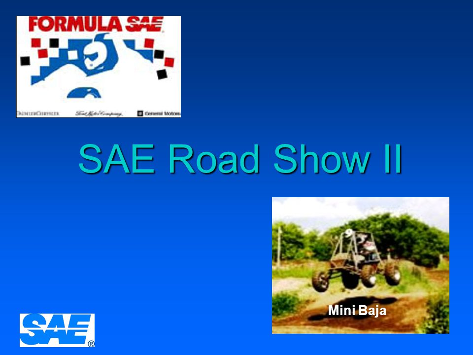 12/4/2006 SAE Road Show II Mini Baja SAE Road Show II