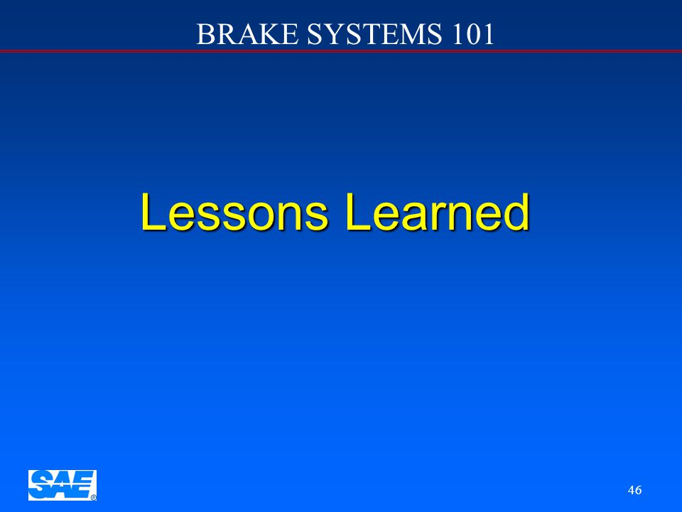 12/4/2006 Lessons Learned SAE Road Show II