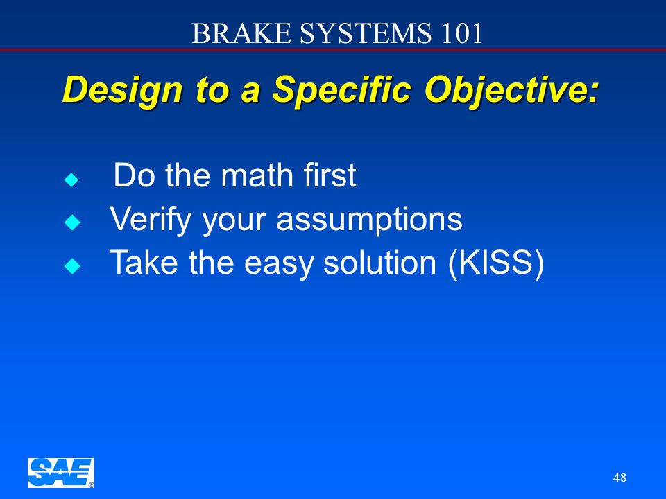 Design to a Specific Objective:
