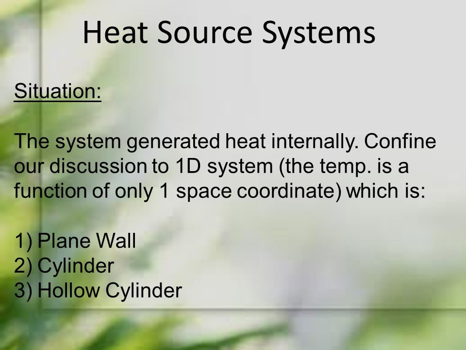 Heat Source Systems Situation: