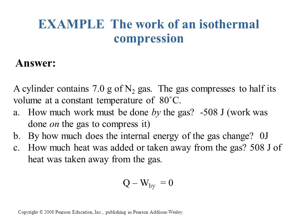 EXAMPLE The work of an isothermal compression