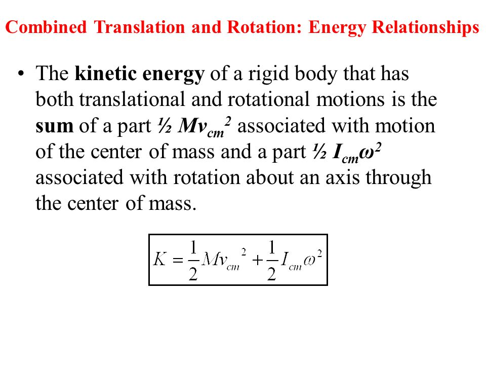 Combined Translation and Rotation: Energy Relationships