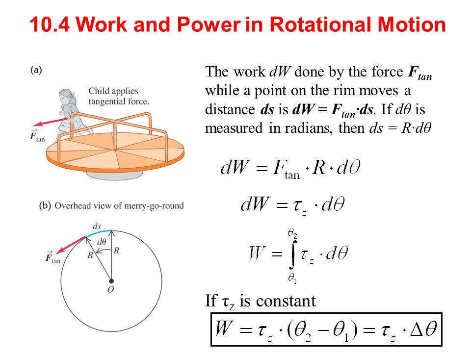 10.4 Work and Power in Rotational Motion