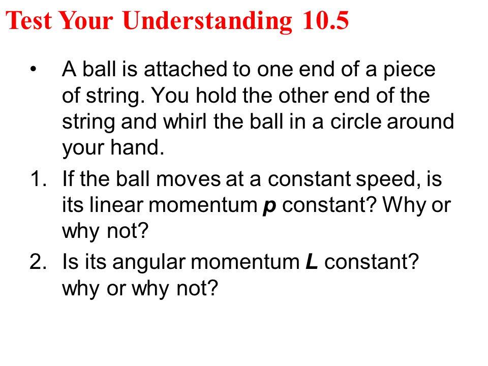 Test Your Understanding 10.5