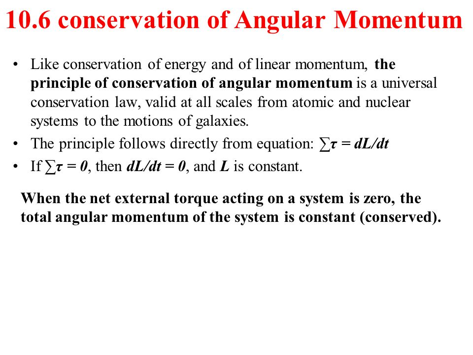 10.6 conservation of Angular Momentum