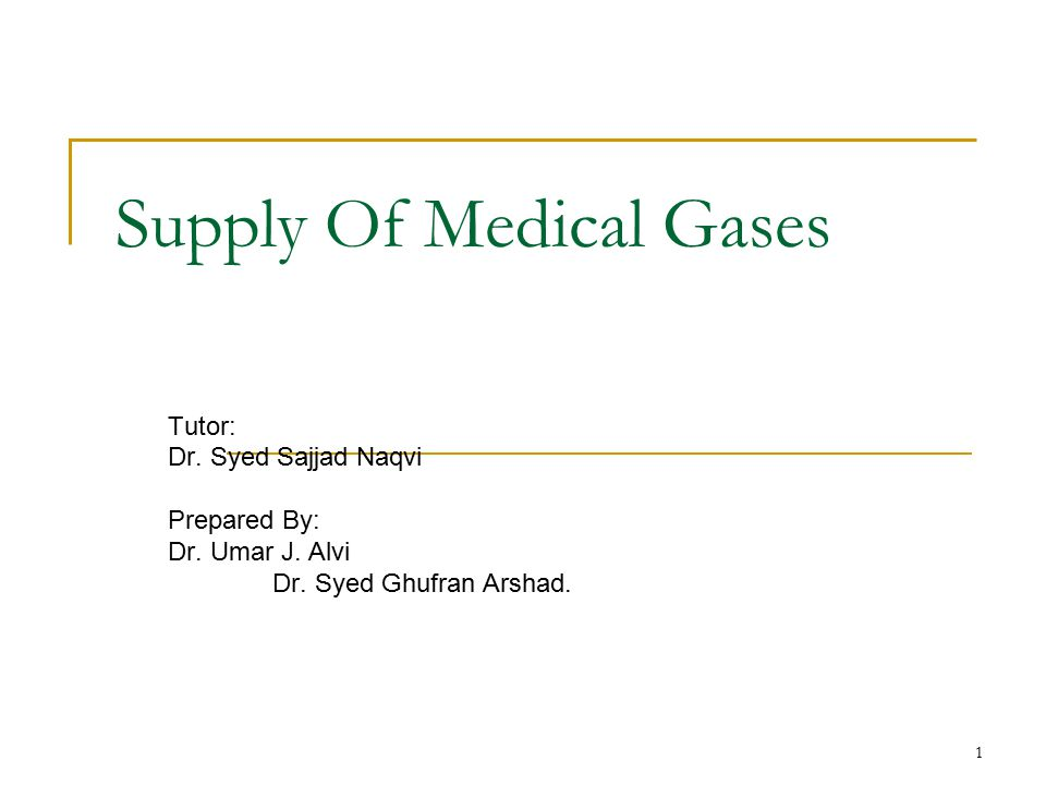 Supply Of Medical Gases