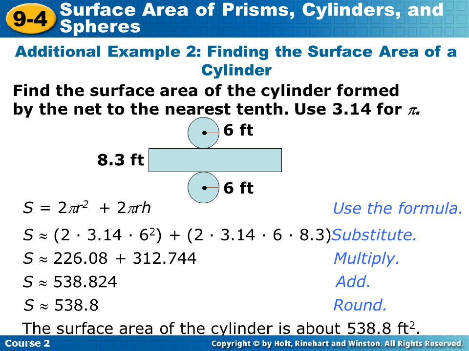 Additional Example 2: Finding the Surface Area of a Cylinder