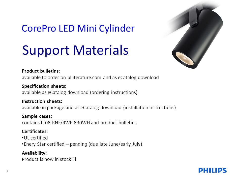 Support Materials CorePro LED Mini Cylinder