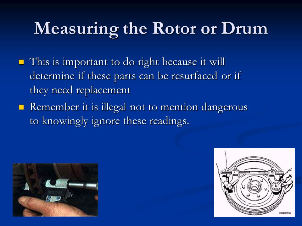 Measuring the Rotor or Drum