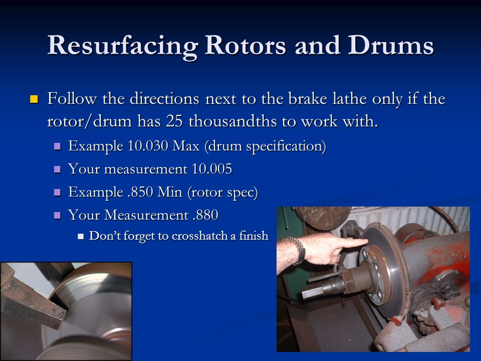 Resurfacing Rotors and Drums