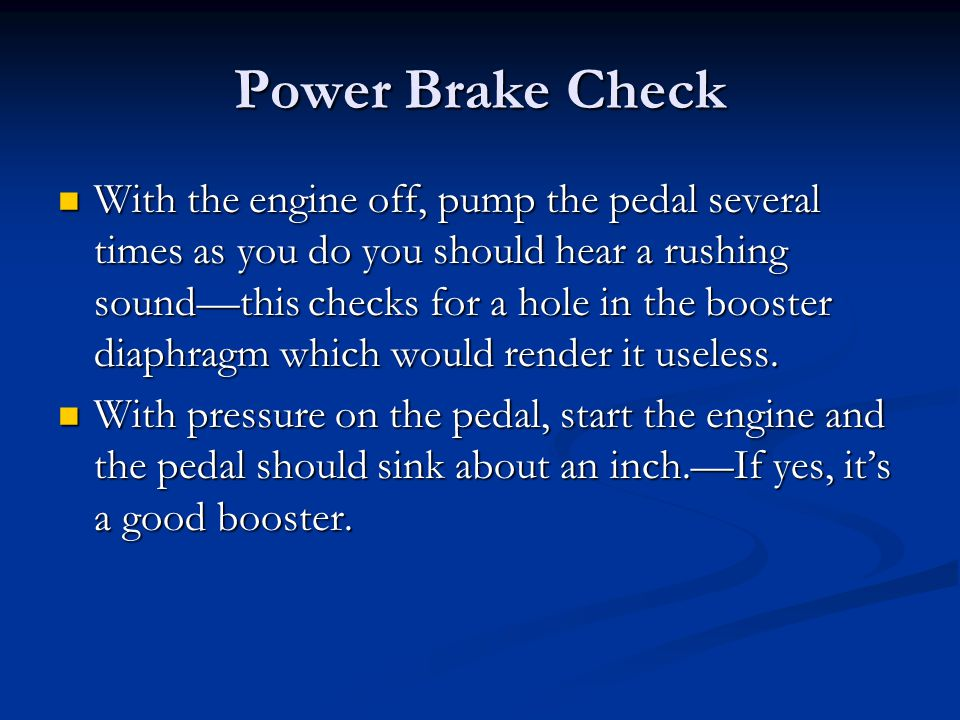 Power Brake Check