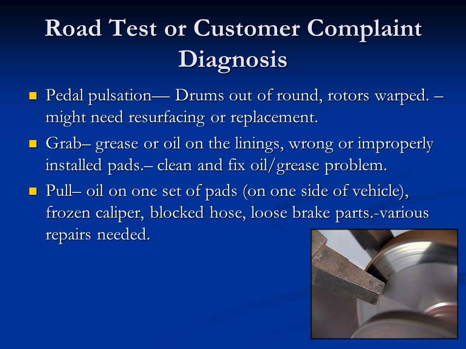 Road Test or Customer Complaint Diagnosis
