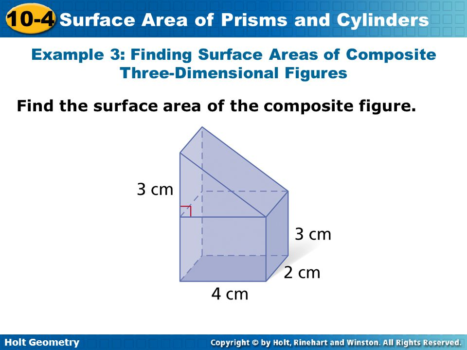 Example 3: Finding Surface Areas of Composite Three-Dimensional Figures