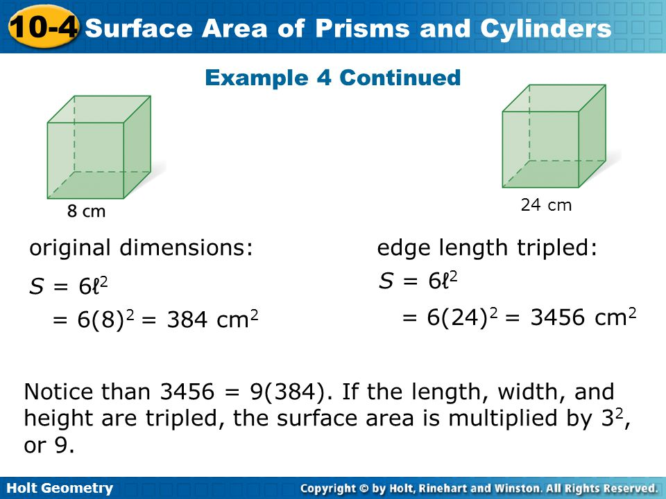 Example 4 Continued original dimensions: edge length tripled: S = 6ℓ2