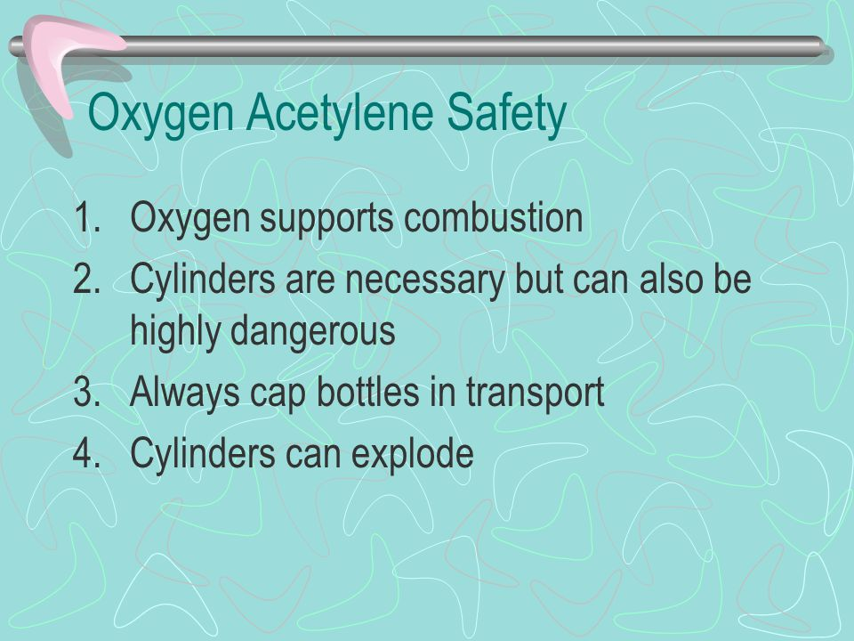 Oxygen Acetylene Safety