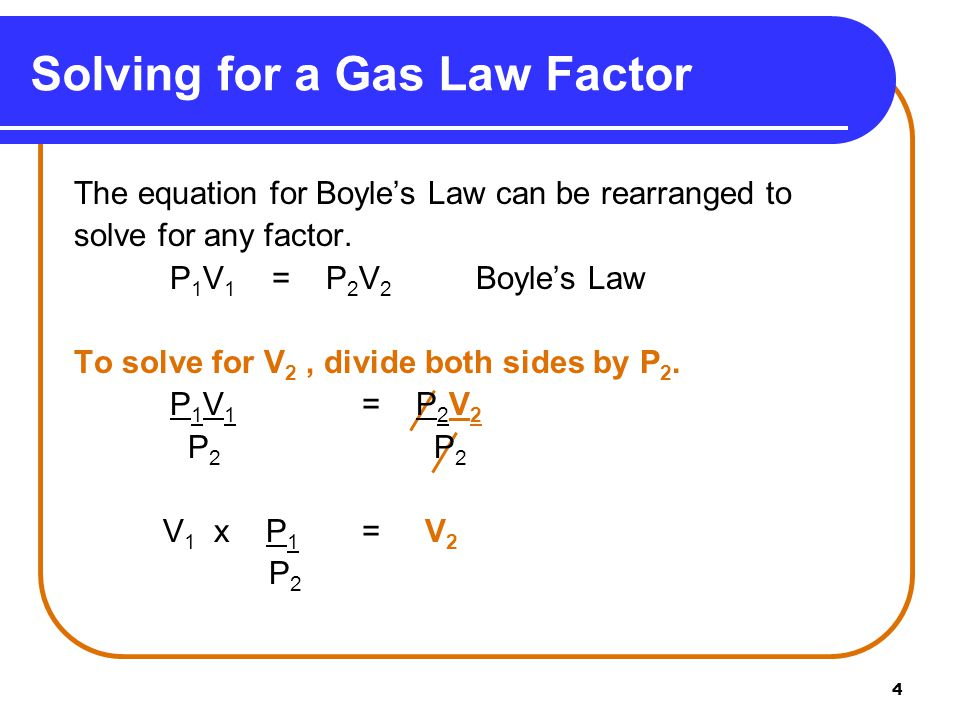Solving for a Gas Law Factor