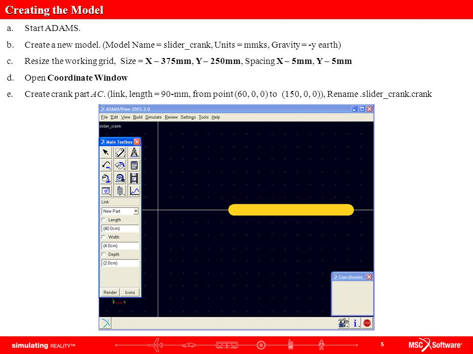 Creating the Model Start ADAMS.