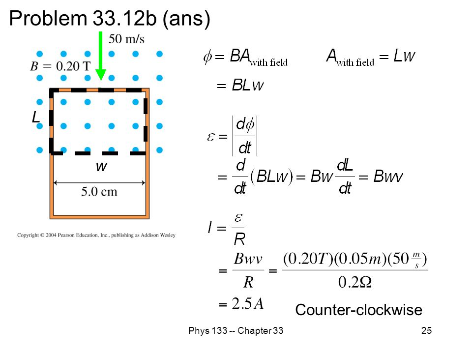 Problem 33.12b (ans) L w Counter-clockwise Phys 133 -- Chapter 33