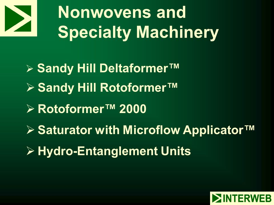 Nonwovens and Specialty Machinery
