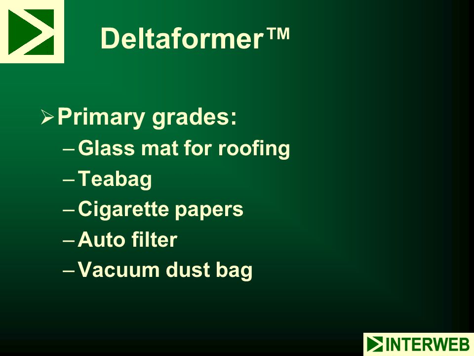 Deltaformer™ Primary grades: Glass mat for roofing Teabag