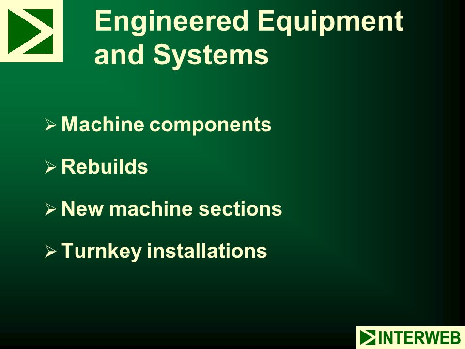 Engineered Equipment and Systems