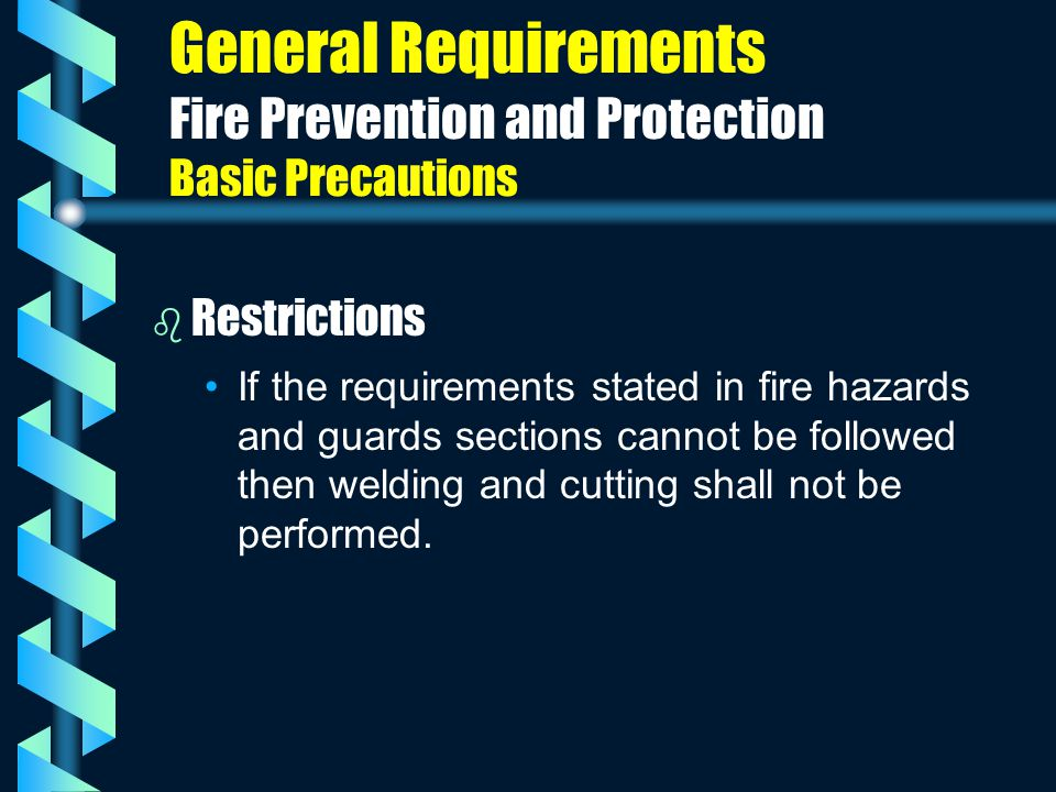 General Requirements Fire Prevention and Protection Basic Precautions
