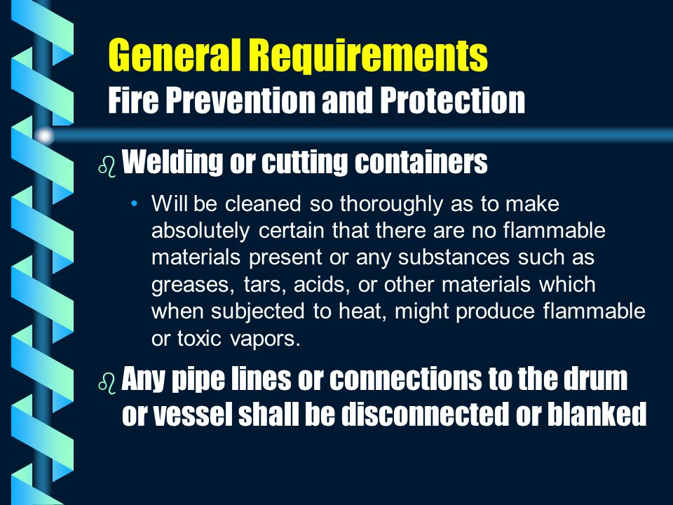 General Requirements Fire Prevention and Protection