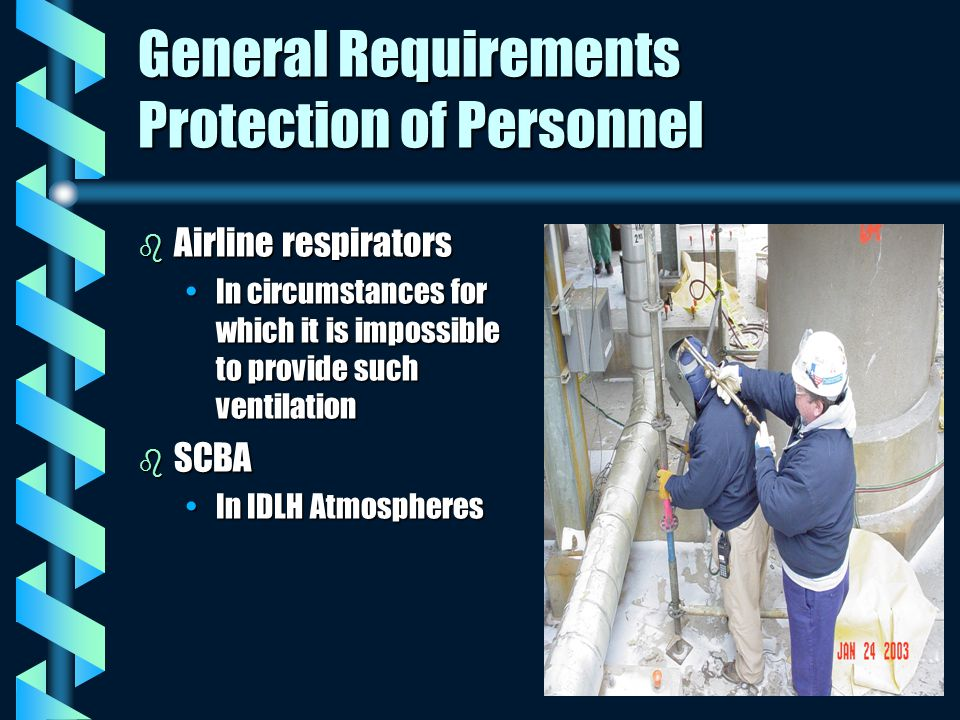 General Requirements Protection of Personnel