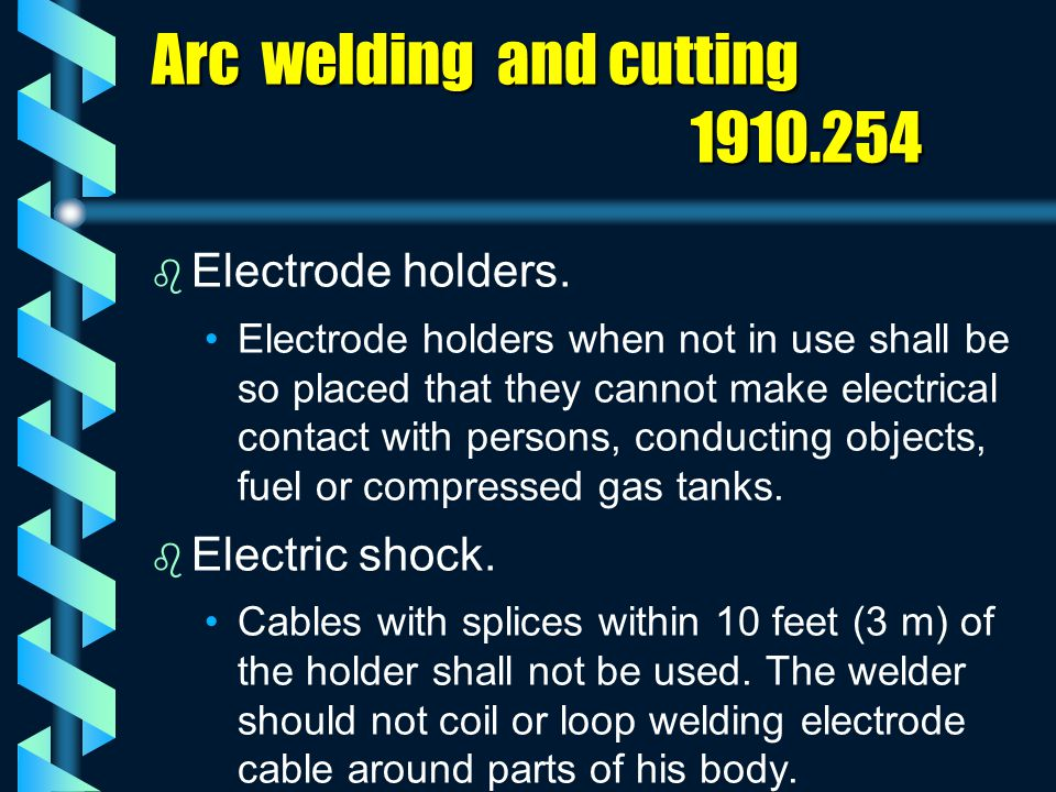 Arc welding and cutting 1910.254
