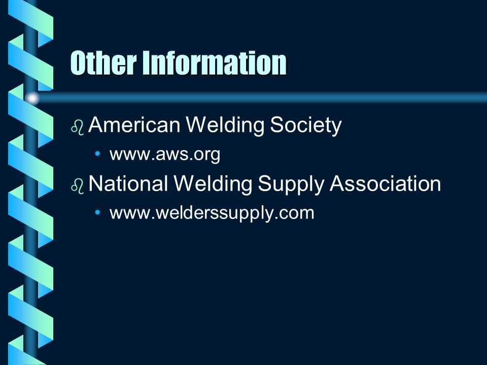 Other Information American Welding Society