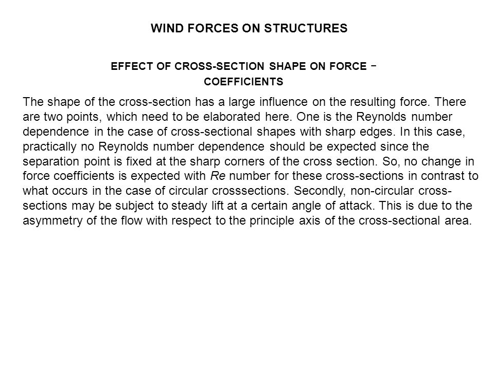 EFFECT OF CROSS-SECTION SHAPE ON FORCE −