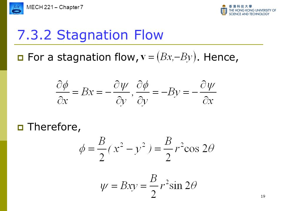 7.3.2 Stagnation Flow For a stagnation flow, . Hence, Therefore,