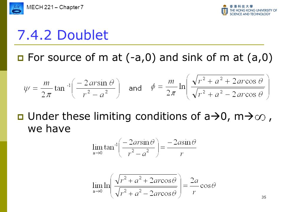 7.4.2 Doublet For source of m at (-a,0) and sink of m at (a,0)