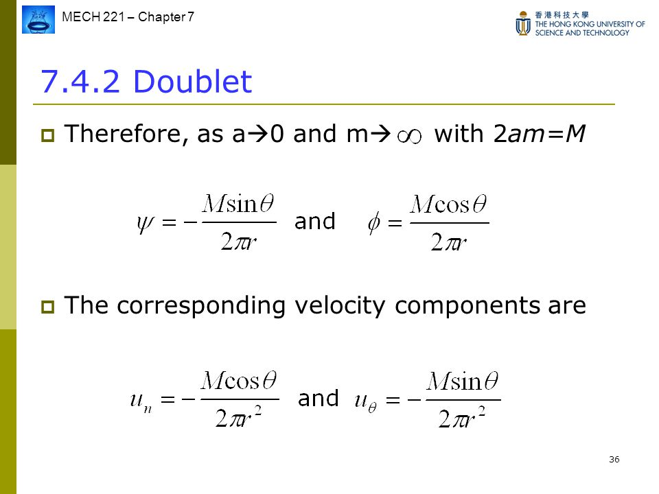 7.4.2 Doublet Therefore, as a0 and m with 2am=M