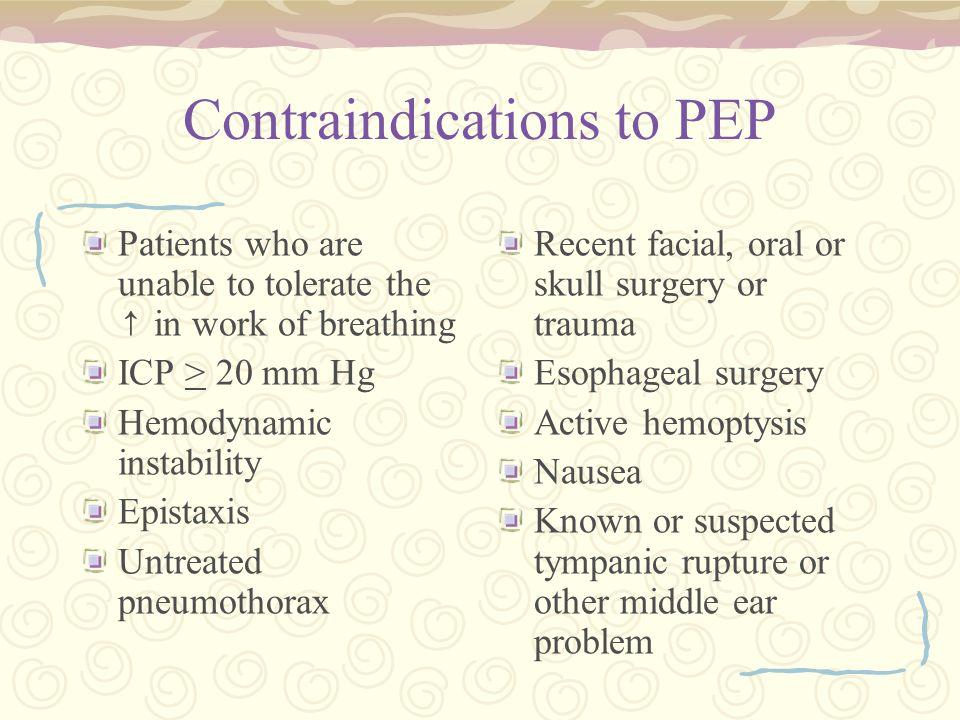 Contraindications to PEP
