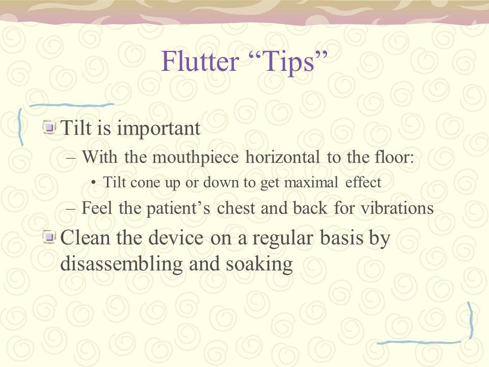 Flutter Tips Tilt is important