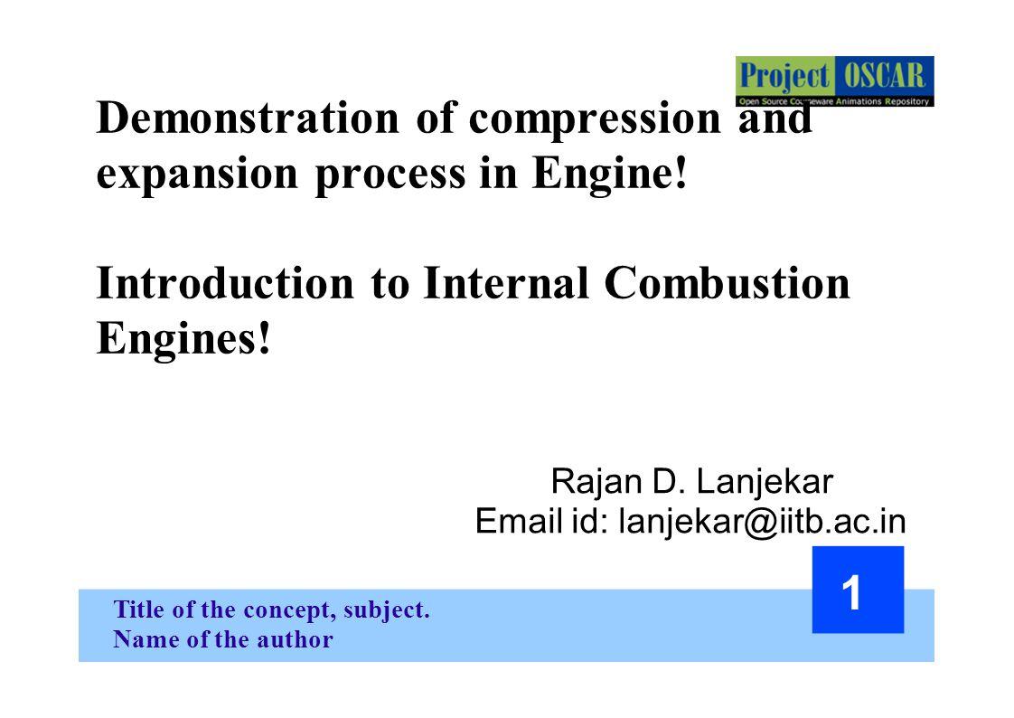Rajan D. Lanjekar Email id: lanjekar@iitb.ac.in